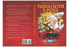 Tango with a Puma: Aventuras in Argentina: By George Arnold