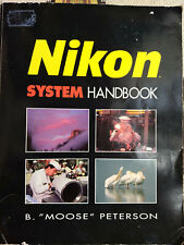 "Buch zu den Nikon F:Nikon System Handbook, B ""Moose"" Peterson, Images Press 1991"