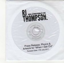 (DJ409) RJ Thompson, When I Get Old EPK - 2011 DJ CD