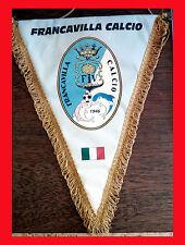 GAGLIARDETTO - FRANCAVILLA CALCIO -  pennant wimpel fanion - NO MAGLIA CALCIO