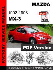 MAZDA MX-3 MX3 1992 - 1998 FACTORY OEM SERVICE REPAIR WORKSHOP SHOP FSM MANUAL