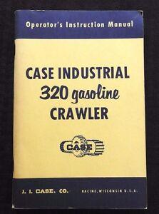 RARE CASE 320 INDUSTRIAL GASOLINE CRAWLER TRACTOR OPERATORS MANUAL NOS NEAR MINT