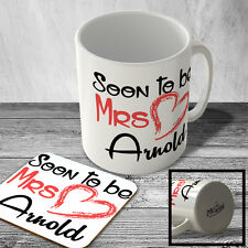 MAC_STB_205 Soon to be Mrs Arnold - Engagement, Marriage Mug and Coaster set