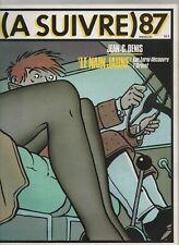 A SUIVRE n° 87 - avril 1985. Couverture Jean-Claude DENIS - Etat neuf