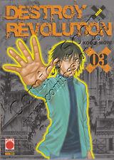 DESTROY AND REVOLUTION - Numero 3- Planet Manga - Panini Comics - NUOVO
