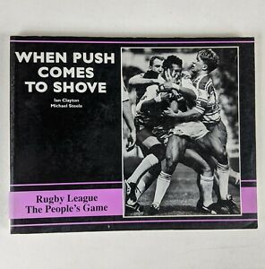 When Push Comes to Shove: Rugby League the People's Game 1993 Book