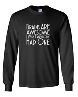Mens Brains Are Awesome Shirt Funny Sarcastic Humor T-Shirt Long Sleeve Tee