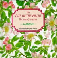 Like New, The Life of the Fields (Gift Books), Jefferies, Richard, Hardcover