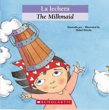 Bilingual Tales: La lechera / The Milkmaid (Spanish Edition) by , Good Book