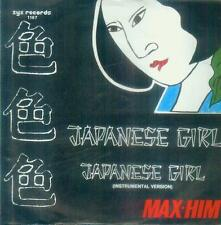 "7"" Max Him/Japanese Girl (D)"