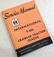 INTERNATIONAL FARMALL T-340 CRAWLER TRACTOR CHASSIS SERVICE REPAIR SHOP MANUAL