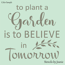 "Joanie 12"" Stencil Plant A Garden To Believe in Tomorrow Flowers DIY Craft Signs"