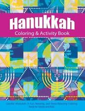 Hanukkah Coloring and Activity Book : Colorful Chanukah a Fun, Relaxing, and...