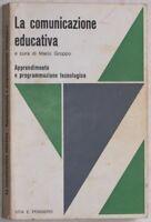 MARIO GROPPO LA COMUNICAZIONE EDUCATIVA EDUCAZIONE 1975