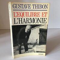 Gustave Thibon BALANCE Y la Armonía Fayard 1976