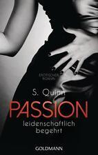 Passion 01. Leidenschaftlich begehrt von S. Quinn (2015, Taschenbuch)