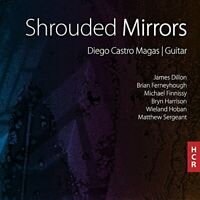 guitar Diego Castro Maga - Shrouded Mirrors [CD]