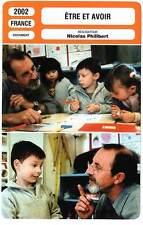 FICHE CINEMA : ETRE ET AVOIR - Lopez,Alizé,Thouvenin,Philibert 2002