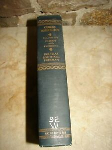 George Washington - A Biography - Vol. 6 - Douglas Southall Freeman - 1954