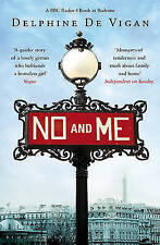 No and Me by Delphine de Vigan, Book, New (Paperback)
