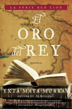 El Oro del rey: Novela (Red Lion) (Spanish Edition)