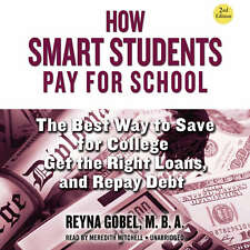 How Smart Students Pay for School, 2nd Edition by Reyna Gobel 2013 Unabridged CD