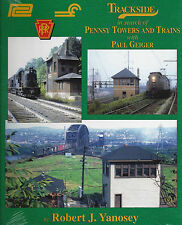 Trackside in search of PENNSY Towers and Trains, PITTSBURGH to NEW YORK CITY new