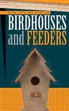 How to Build Birdhouses & Feeders