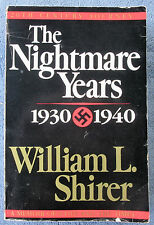 WILLIAM SHIRER The Nightmare Years 1930-1940 TPB Rise of Hitler in Nazi Germany