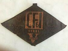 "Vintage Colorado Fuel & Iron Steel Mesh Fence Sign Size 14"" x 9"""
