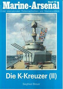 Zeitschrift Marine-Arsenal Band 13, Die K-Kreuzer II