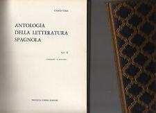 letteratrura universale - antologia della letteratura spagnola - volume secondo