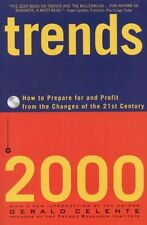 Trends 2000: How to Prepare for and Profit from th
