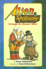 Alien & Possum: Friends No Matter What