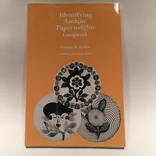 Identifying Antique Paperweights Lampwork George N. Kulles Reference Book