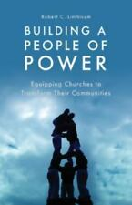 Building a People of Power by Linthicum, Robert C.