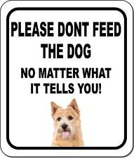 Please Dont Feed The Dog Norwich Terrier Metal Aluminum Composite Sign