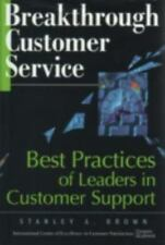 Breakthrough Customer Service: Best Practices of Leaders in Customer Support
