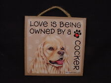 Owned By A Cocker Dog Love Sign hanging Easel Stand wood wall Plaque Spaniel Usa