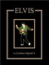 Elvis - The Louisiana Hayride Years 1954-1956 - Softcover 1st PRINT 2006