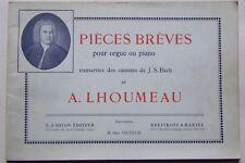 § pièces brèves pour orgue ou piano cantates J. S. Bach - A. Lhoumeau