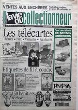 La Vie du Collectionneur n°191- Télécartes Etiquettes fil à coudre Bénitiers