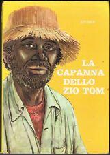 LA CAPANNA DELLO ZIO TOM - STOWE - ED. BRI MILANO -1967