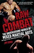 Raw Combat: The Underground World of Mixed Martial Arts