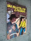 TEX # 394 - UNA PALLOTTOLA PER IL PRESIDENTE - BONELLI - PRIMA EDIZIONE -EDICOLA