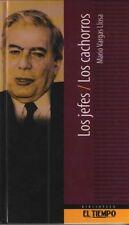 Mario Vargas Llosa : Los Jefes / Los Cachorros Biblioteca el Tiempo