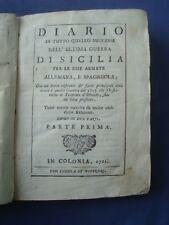 DE COLPI-DIARIO GUERRA DI SICILIA FRA ARMATE ALLEMANA E SPAGNOLA-PALERMO 1721...
