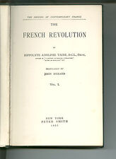 The French Revolution by Taine, translated by John Durand, pub by P Smith 1931