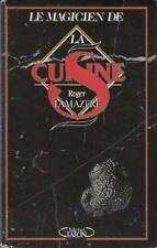 Le Magicien de la Cuisine - Roger Lamazere & Christian R. Saint Roche - MAGIE