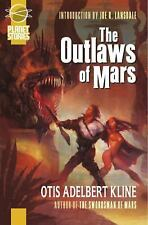 The Outlaws Of Mars (Planet Stories)